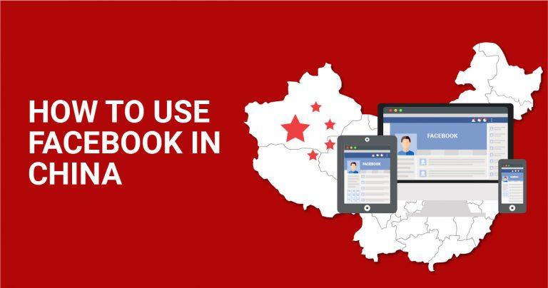 Çin'de Facebook Nasıl Kullanılır?