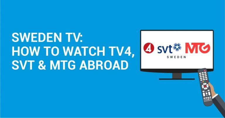 Sweden TV: Yurtdışında TV4, SVT ve MTG nasıl izlenir?