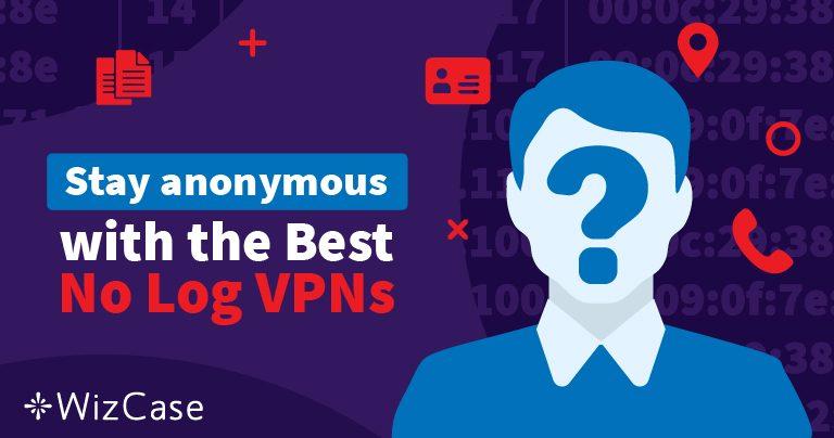 2021'in Kayıt Tutmayan En İyi 4 VPN'i