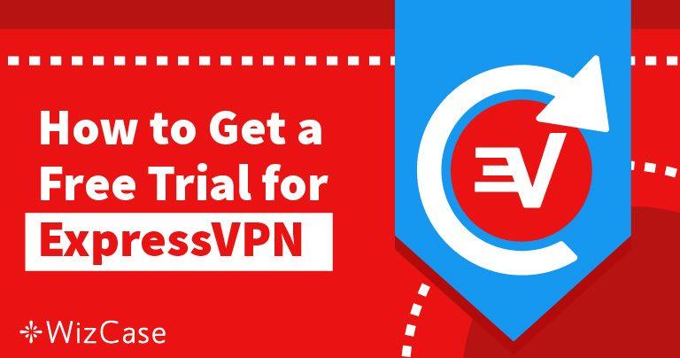 ExpressVPN'i 30 gün Ücretsiz Deneyin – bunu yapmanın yolu