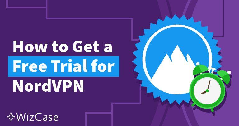 NordVPN'i Ücretsiz Deneme – 2019'da Çalışan Yöntem