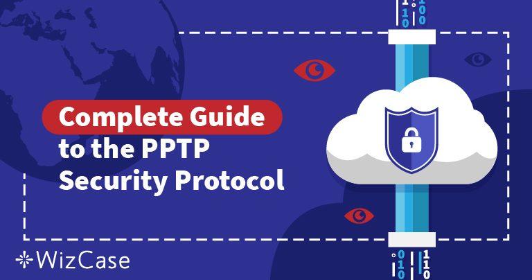 VPN Güvenlik Protokollerini Açıkladık: PPTP'yi Anlamak