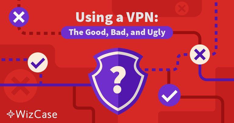 2019'da VPN Kullanmanın Artıları ve Eksileri