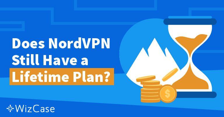 NordVPN Ömürlük Plan: Nereye Gitti ve Neden Kaçırmadınız?