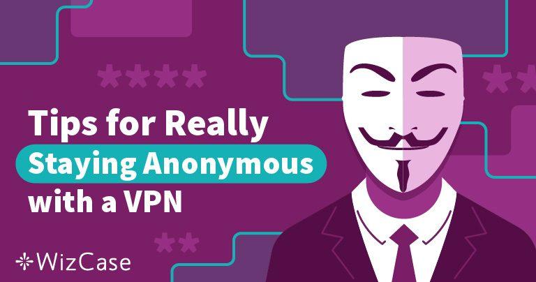 2019'da VPN'i Algılanamaz Yapmak için 3 Kolay Adım Wizcase