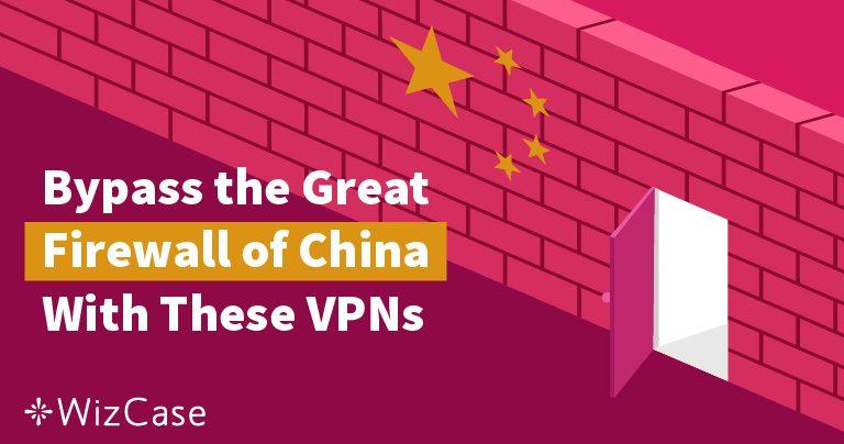 2021 Yılında Türk Turistlerin Çin'de Kullanabileceği En İyi VPN'ler