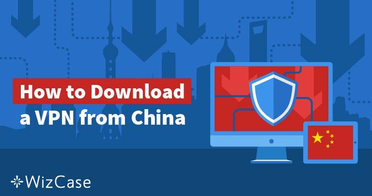 2019'da Hala Çin'deyseniz bir VPN Sahibi Olmanın 5 Yolu