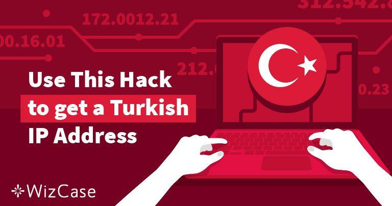 2 Kolay Adımda Türk IP Adresi Almak