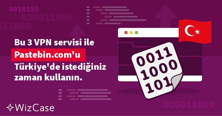 Türkiye'deki Pastebin engeli nasıl kaldırılır?
