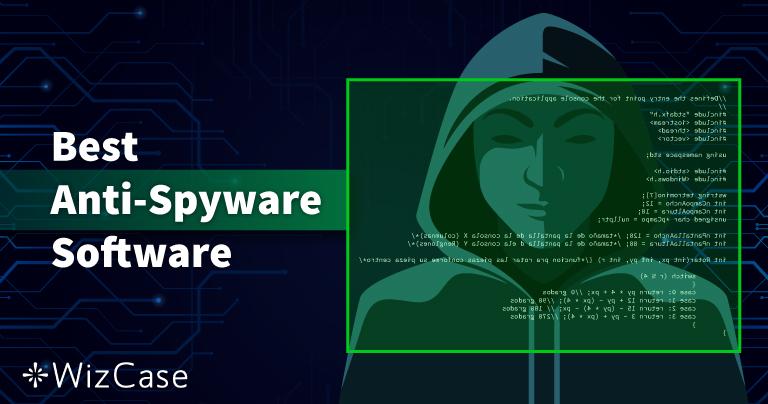 2021 Yılının En İyi 10 Anti-Spyware Programı (Silme ve Koruma)