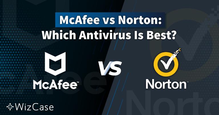 Norton vs McAfee 2021: Hangi Antivirüs Daha İyi?